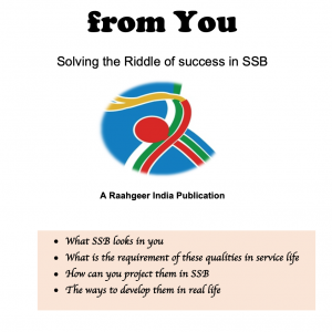 What SSB Wants from you by Raahgeer India Enterprises